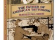 The Father of American Tattooing – Franklin Paul Rogers – Revised Edition